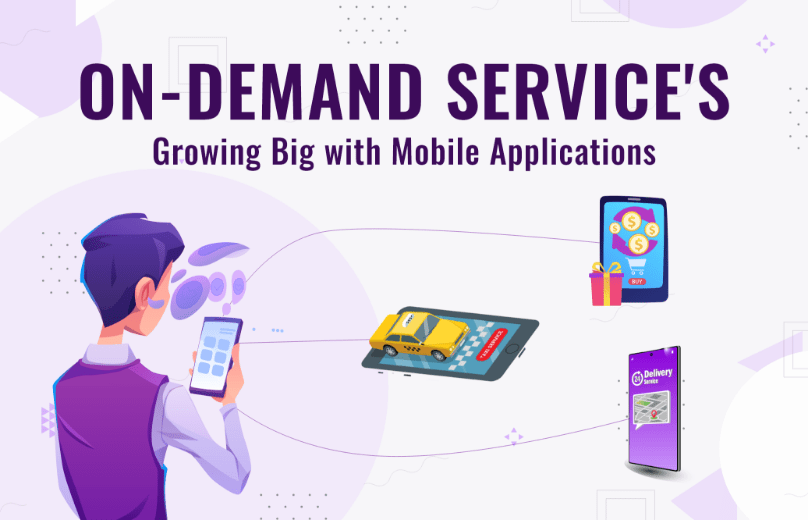 How On-Demand Service Apps Are Shaping The World Around Us?
