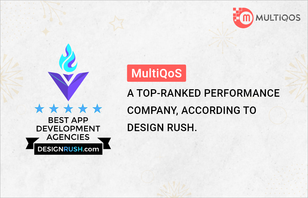 MultiQoS Top Ranked Performance Agency – According to DesignRush